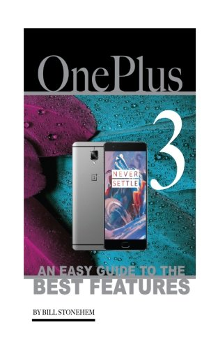 Price comparison product image OnePlus 3: An Easy Guide to the Best features