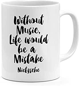 Without Music Life Would Be a Mistake Nietzsche Quote Mug