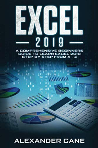 EXCEL 2019: A Comprehensive Beginners Guide to Learn Excel 2019 Step by Step from A - Z (Sparkcharts Engineering)