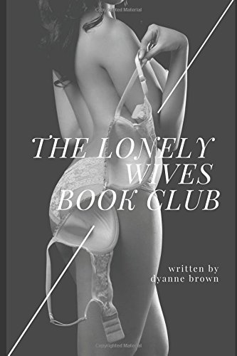 Download The Lonely Wives' Book Club (Book One: Raven) pdf