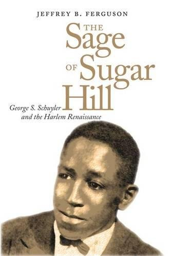 Search : The Sage of Sugar Hill: George S. Schuyler and the Harlem Renaissance