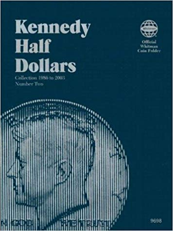 [030709698X] [9780307096982] Kennedy Half Dollars Folder 1986-2003 (Official Whitman Coin Folder) – Hardcover