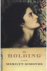 The Holding: A Novel Paperback