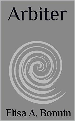 Arbiter (The Arbiter Chronicles Book 1)
