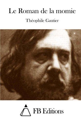 Le Roman de la momie (French Edition) PDF
