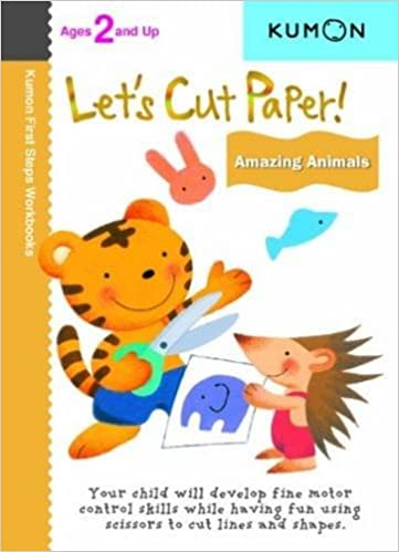 Let's Cut Paper: Amazing Animals (Kumon First Steps Workbooks ...
