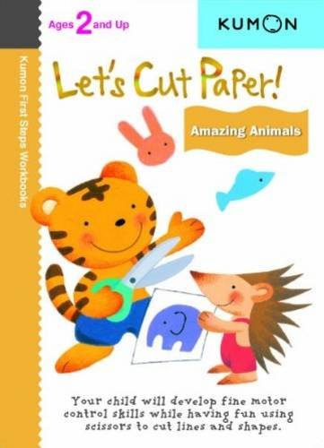 - Let's Cut Paper: Amazing Animals (Kumon First Steps Workbooks)