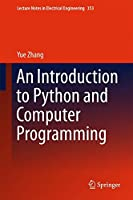 An Introduction to Python and Computer Programming