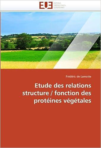 Livres Etude des relations structure / fonction des protéines végétales epub, pdf
