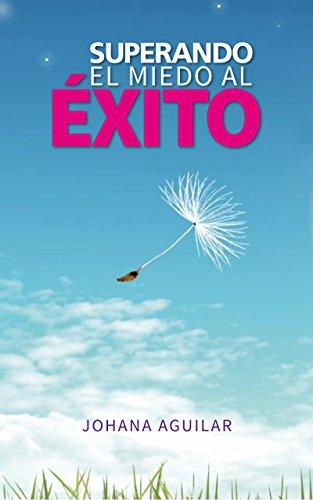 SUPERANDO EL MIEDO AL EXITO EBOOK