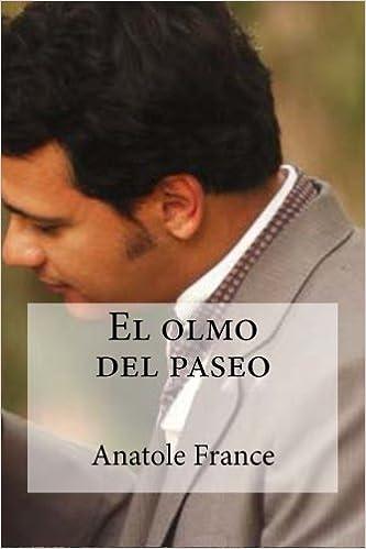 El Olmo del paseo (Spanish Edition)
