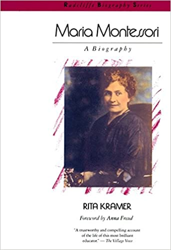 Maria Montessori A Biography Radcliffe Series Rita Kramer 9780201092271 Amazon Books