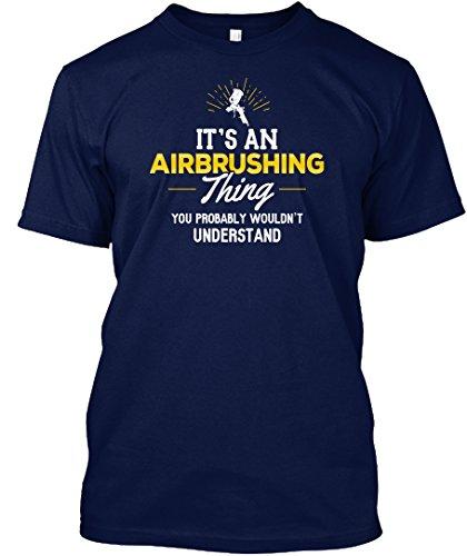 teespring-unisex-airbrushing-thing-you-wouldnt-understand-hanes-tagless-t-shirt-medium-navy