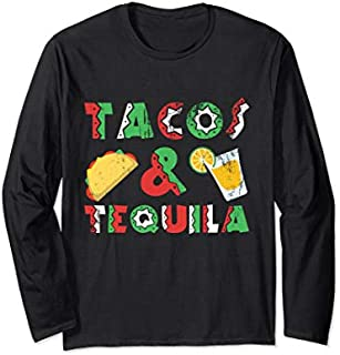 Tacos And Tequila Funny Drinking Gift for Mexican Food Lover Long Sleeve T-shirt | Size S - 5XL
