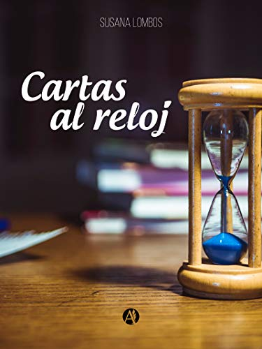 Amazon.com: Cartas al reloj (Spanish Edition) eBook: Susana ...