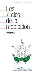 Les 7 clés de la méditation