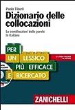 img - for Dizionario delle collocazioni. Le combinazioni delle parole in italiano. Con DVD-ROM (Italian Edition) book / textbook / text book
