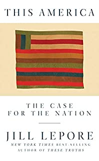 Book Cover: This America: The Case for the Nation
