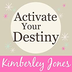 Activate Your Destiny Now