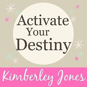 Activate Your Destiny Now Speech
