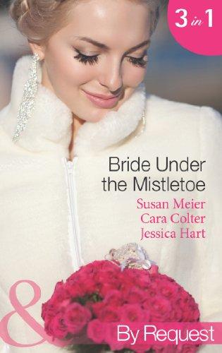 Bride Under The Mistletoe The Magic Of A Family Christmas