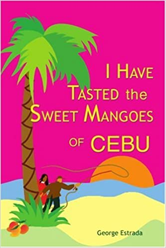 I Have Tasted the Sweet Mangoes of Cebu