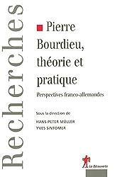 Pierre Bourdieu, théorie et pratique