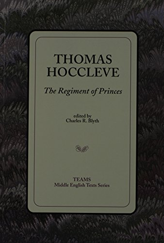 Thomas Hoccleve: The Regiment of Princes (TEAMS Middle English Texts)