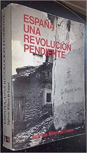 España : una revolución pendiente: Amazon.es: Hillers de Luque, Sigfredo: Libros en idiomas extranjeros