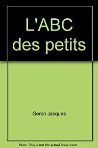 """Afficher """"L'ABC des petits"""""""