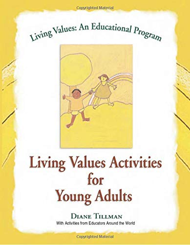 Living Values Activities for Young Adults (Living Values: An Educational Program)