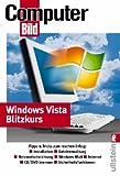 Windows Vista Blitzkurs: Mit vielen Tipps und Tricks aus COMPUTERBILD