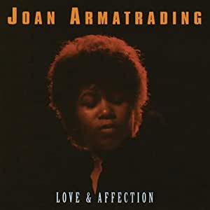 Joan Armatrading Love Amp Affection Best Of Amazon Com