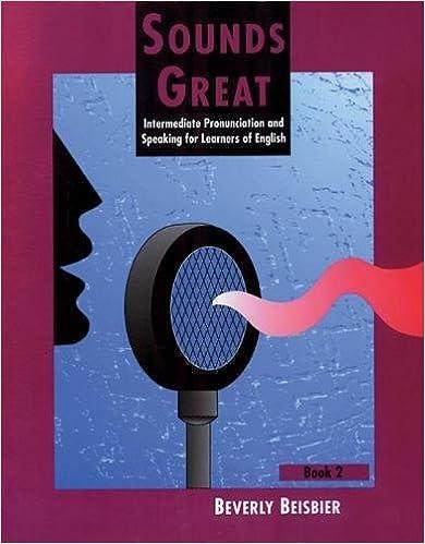 Sounds great book 2 intermediate pronunciation and speaking for sounds great book 2 intermediate pronunciation and speaking for learners of english 1st edition fandeluxe Gallery