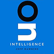 On Intelligence Audiobook by Jeff Hawkins, Sandra Blakeslee Narrated by Jeff Hawkins, Stefan Rudnicki