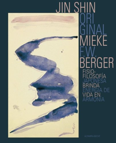 Jin Shin Original (Spanish Edition) [Berger, Mieke] (Tapa Blanda)