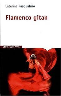 Flamenco gitan par Caterina Pasqualino