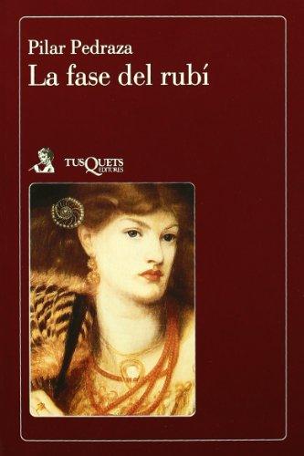 La Fase Del Rubi (La flauta mágica) (Spanish Edition)