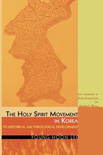 Download The Holy Spirit Movement in Korea: Its Historical and Theological Development pdf