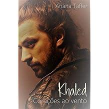 Khaled: Corações ao vento