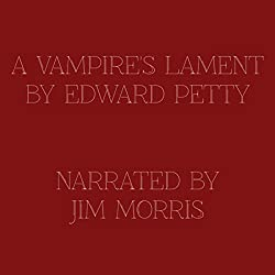 A Vampire's Lament