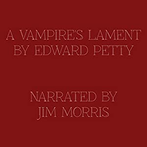 A Vampire's Lament Audiobook
