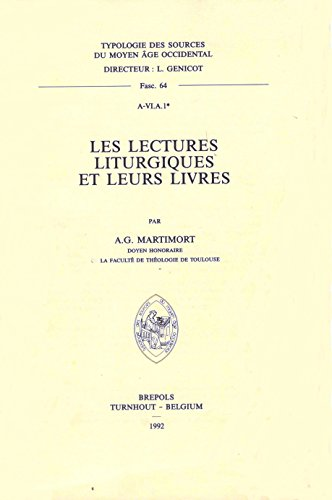 Les Lectures Liturgiques Et Leurs Livres (Typologie des Sources du Moyen Age Occidental) (French Edition)