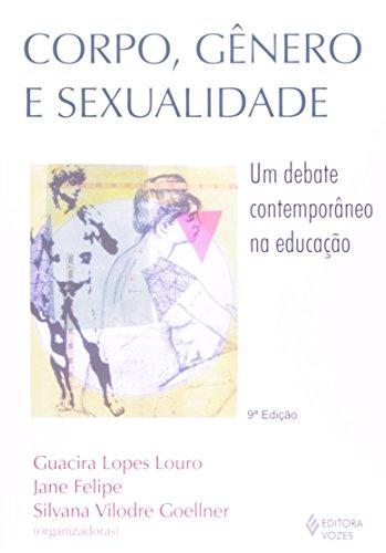 Corpo, gênero e sexualidade: Um debate contemporâneo na educação