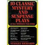 Ten Classic Mystery and Suspense Plays of the Modern Theatre, , 0396067077
