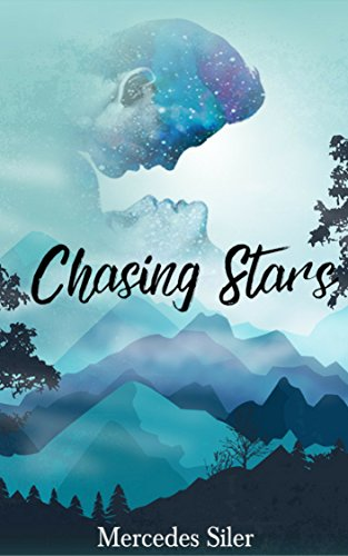Chasing Stars by [Siler, Mercedes]