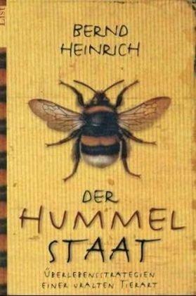 Der Hummelstaat: Überlebensstrategien einer uralten Tierart