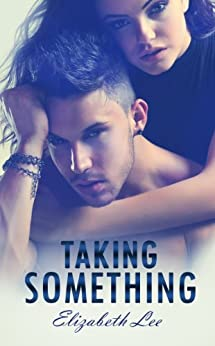 Taking Something by [Lee, Elizabeth]