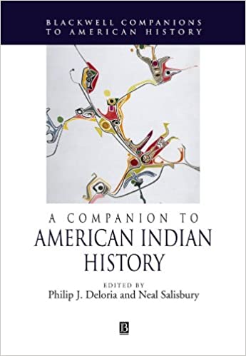 Amazon A Companion To American Indian History 9781405121316
