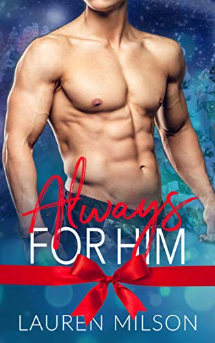 99¢ – Always For Him: An Instalove Holiday Romance